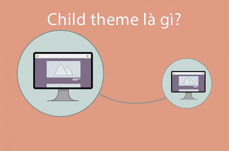 Child theme là gì?